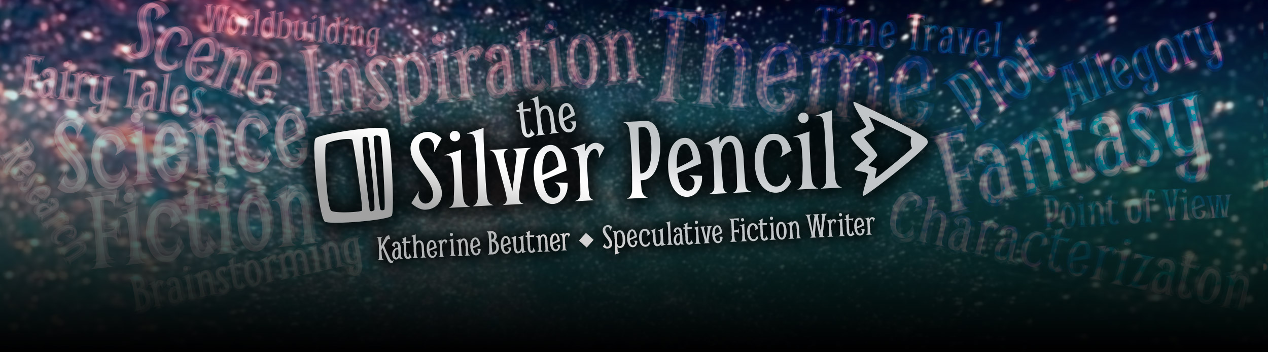 The Silver Pencil: Katherine Beutner, Speculative Fiction Writer