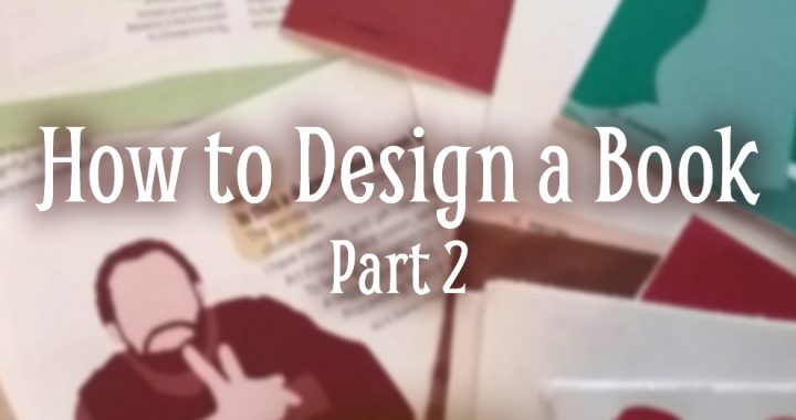 How to Design a Book Part 2